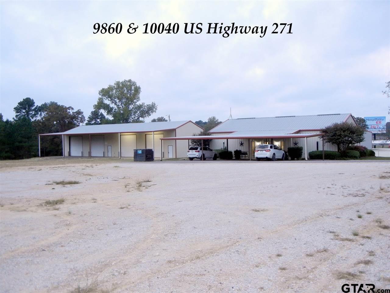 9860 & 10040 US Highway 271, Tyler, TX 75708